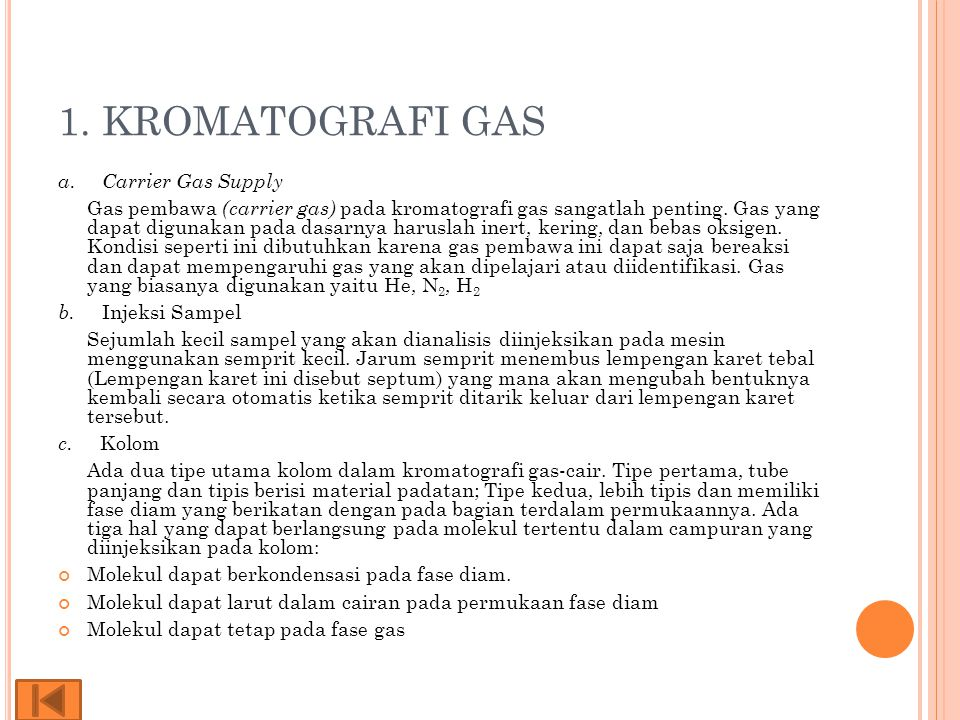 1. KROMATOGRAFI GAS a. Carrier Gas Supply