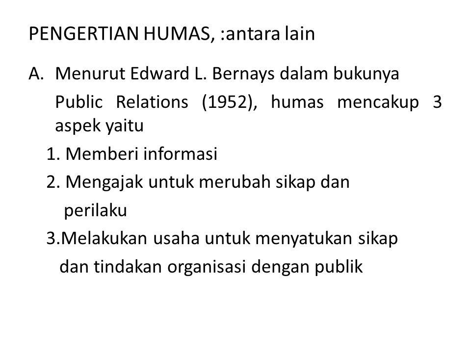 PENGERTIAN HUMAS, :antara lain