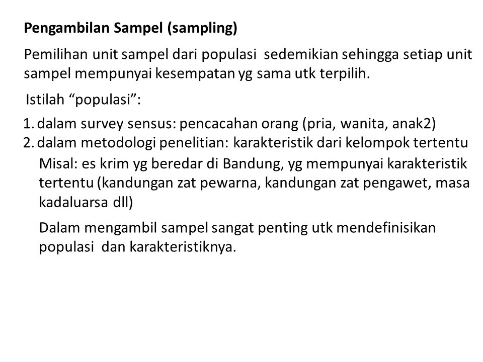 Pengambilan Sampel (sampling)