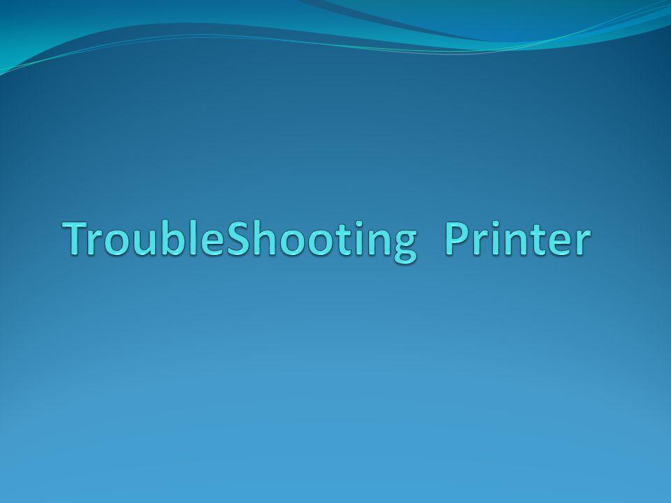 TroubleShooting Printer
