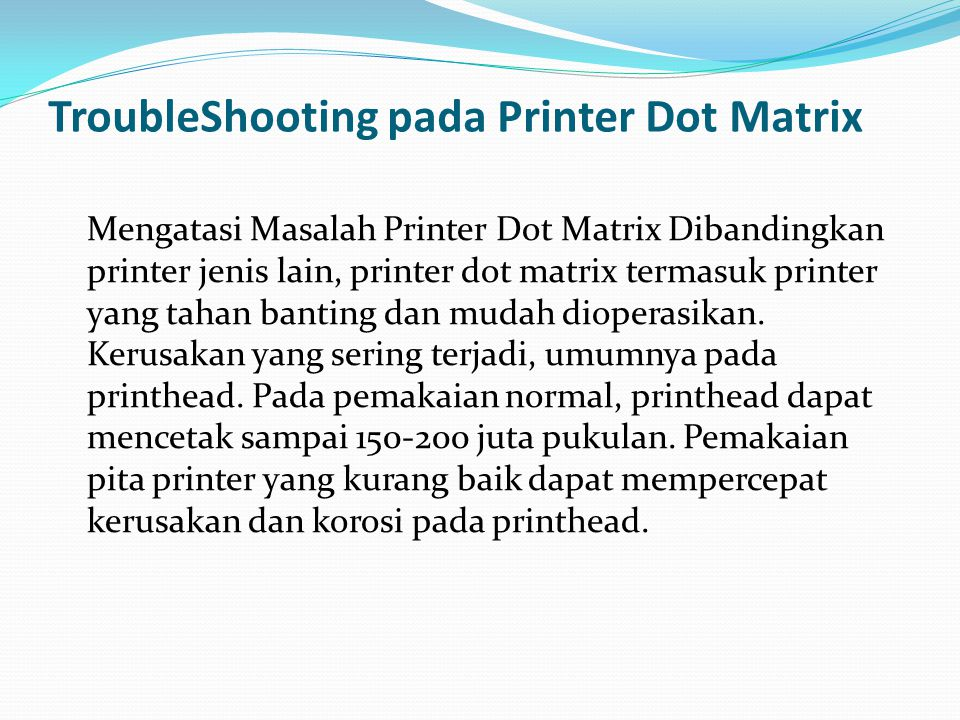TroubleShooting pada Printer Dot Matrix