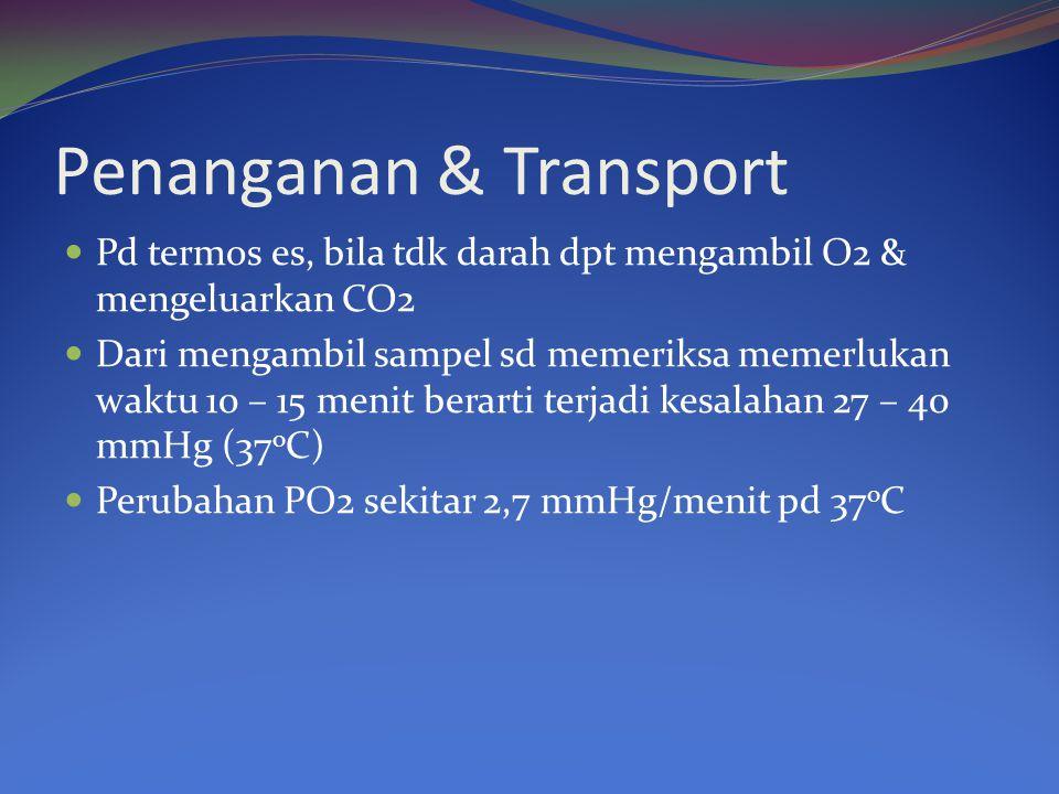 Penanganan & Transport