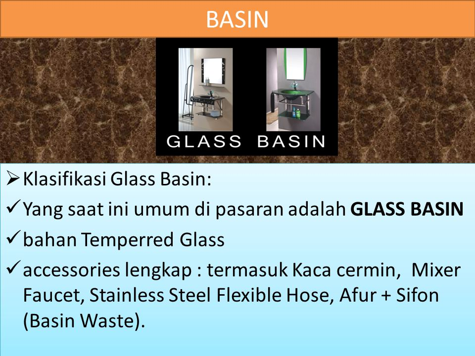 BASIN Klasifikasi Glass Basin:
