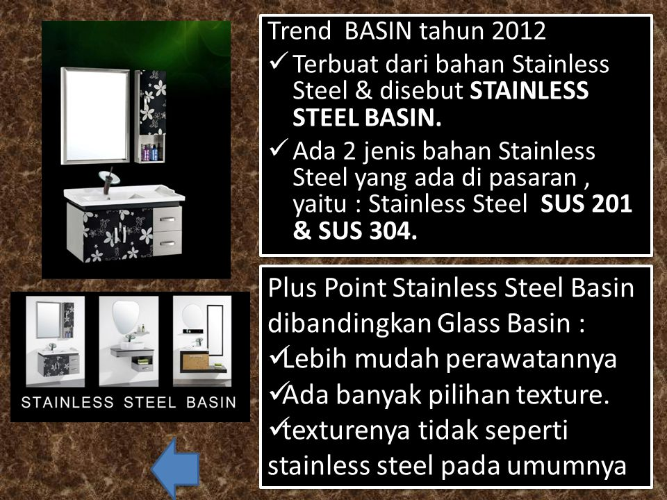 Plus Point Stainless Steel Basin dibandingkan Glass Basin :