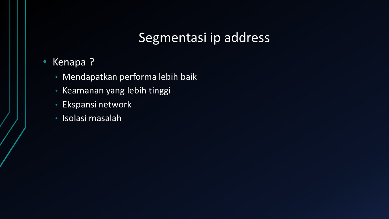 Segmentasi ip address Kenapa Mendapatkan performa lebih baik