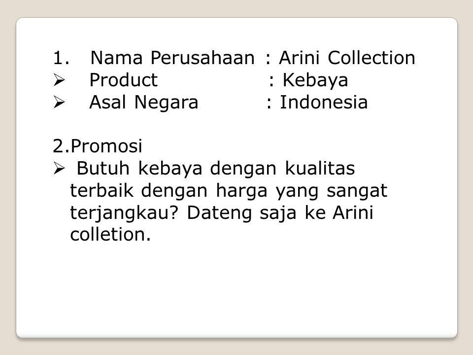 1. Nama Perusahaan : Arini Collection