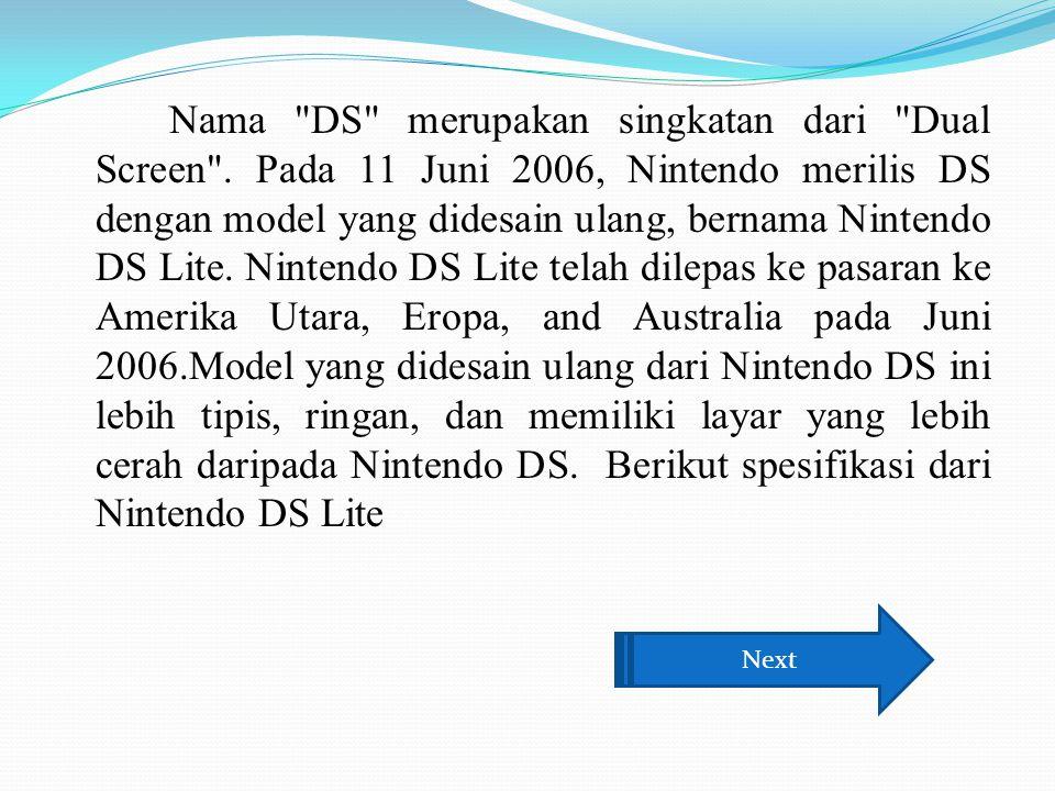 Nama DS merupakan singkatan dari Dual Screen