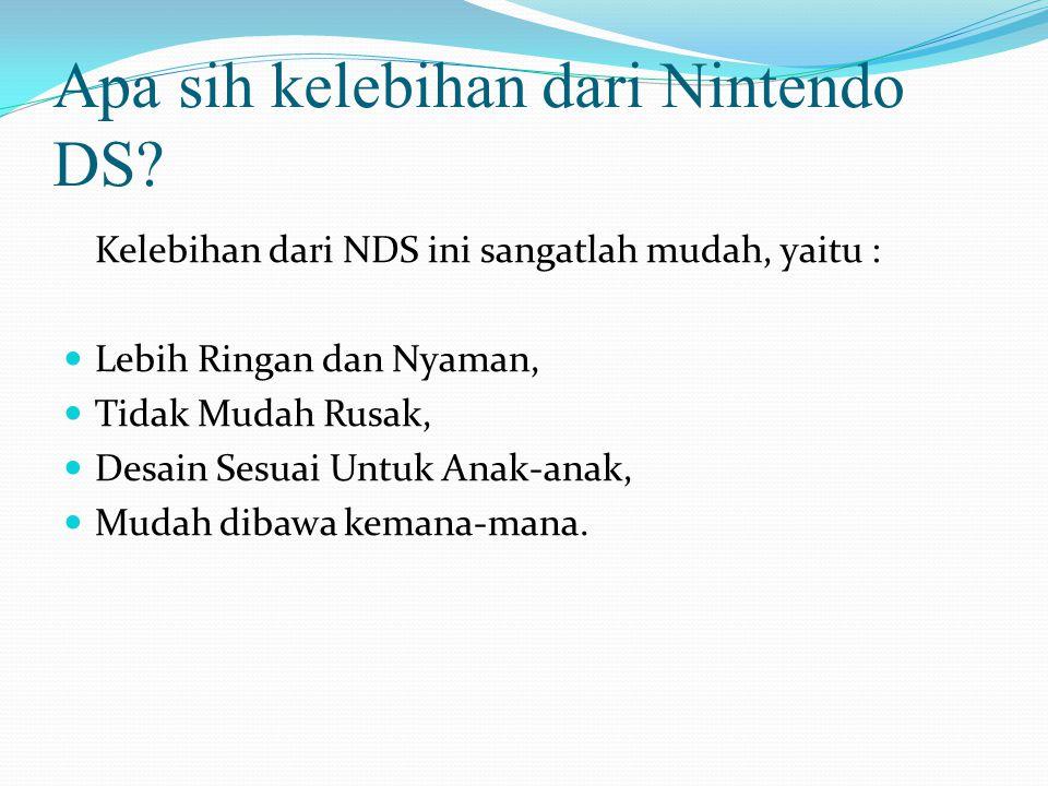 Apa sih kelebihan dari Nintendo DS