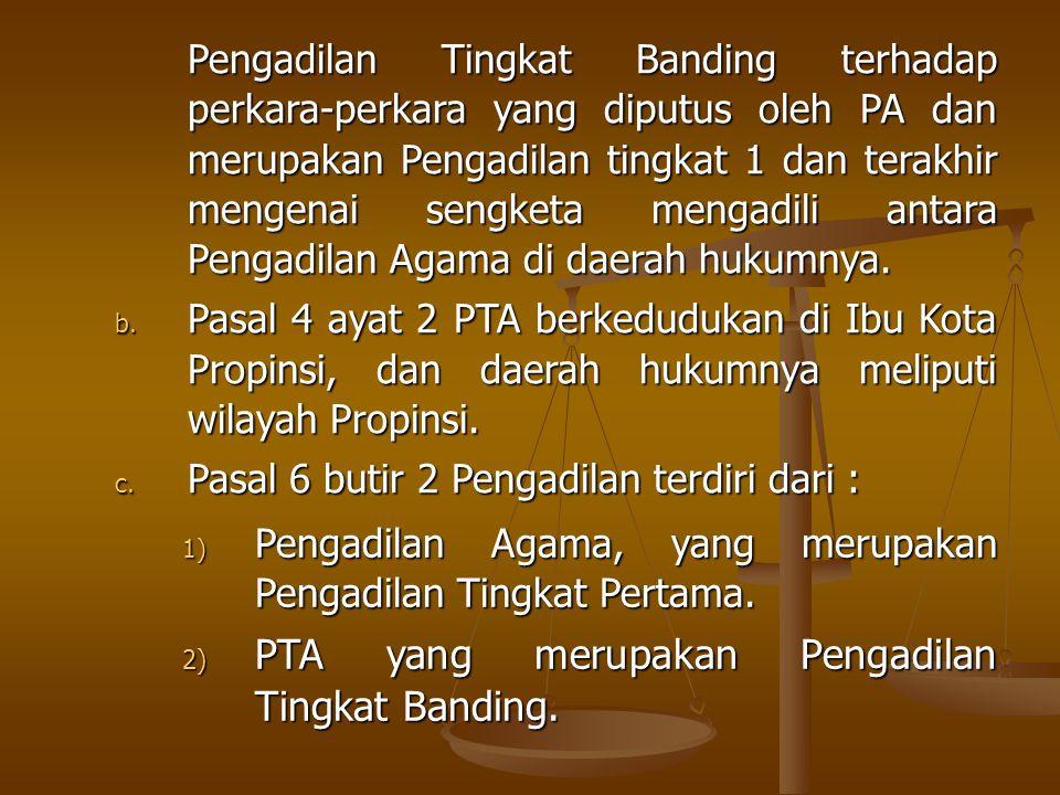 PTA yang merupakan Pengadilan Tingkat Banding.