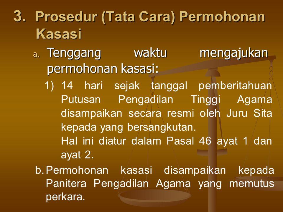 3. Prosedur (Tata Cara) Permohonan Kasasi