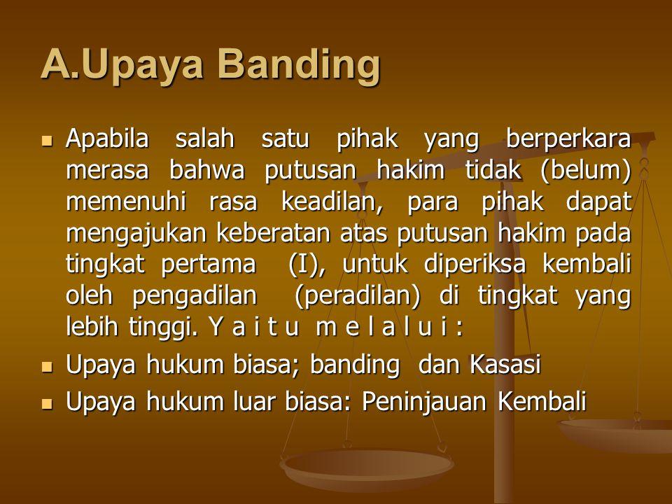 A.Upaya Banding