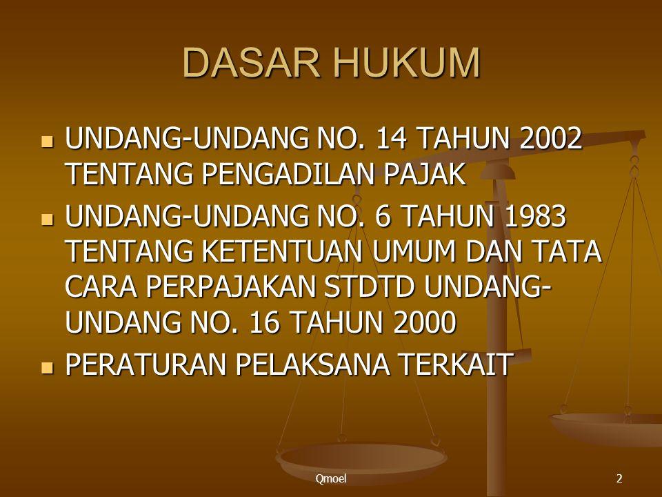 DASAR HUKUM UNDANG-UNDANG NO. 14 TAHUN 2002 TENTANG PENGADILAN PAJAK