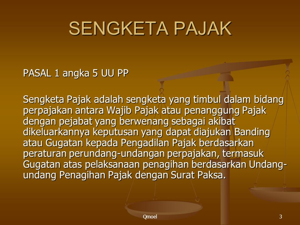 SENGKETA PAJAK PASAL 1 angka 5 UU PP