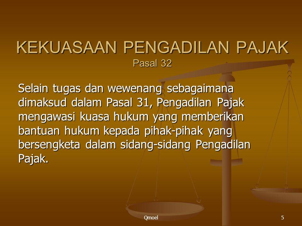 KEKUASAAN PENGADILAN PAJAK Pasal 32