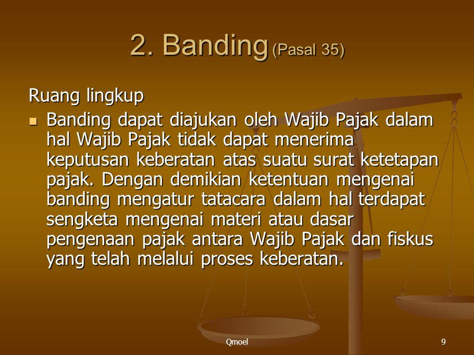 2. Banding (Pasal 35) Ruang lingkup