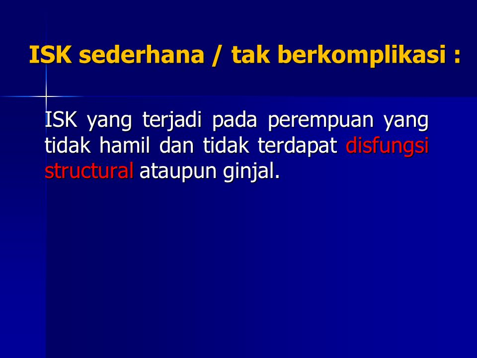 ISK sederhana / tak berkomplikasi :
