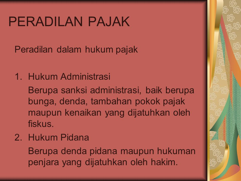 PERADILAN PAJAK Peradilan dalam hukum pajak Hukum Administrasi
