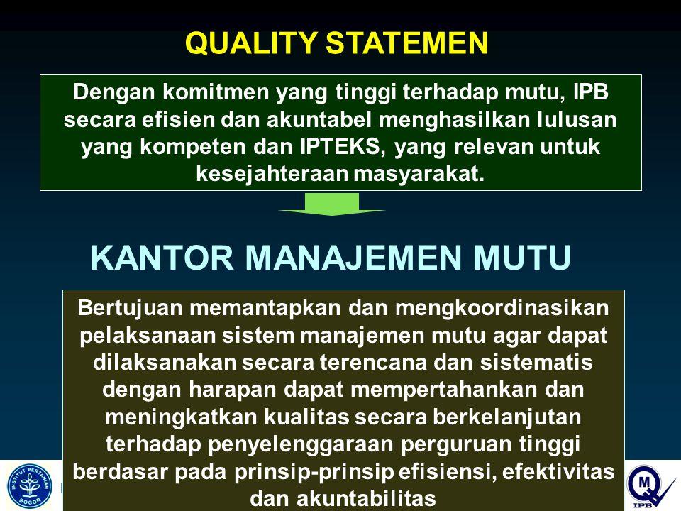 KANTOR MANAJEMEN MUTU QUALITY STATEMEN
