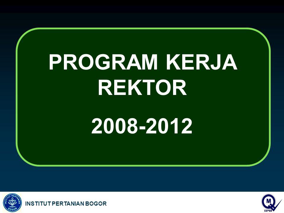 PROGRAM KERJA REKTOR 2008-2012