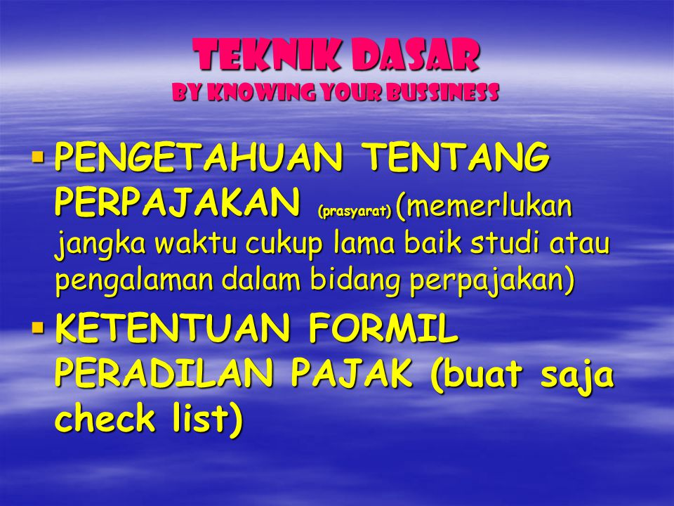 TEKNIK Dasar by KNOWING YOUR BUSSINESS
