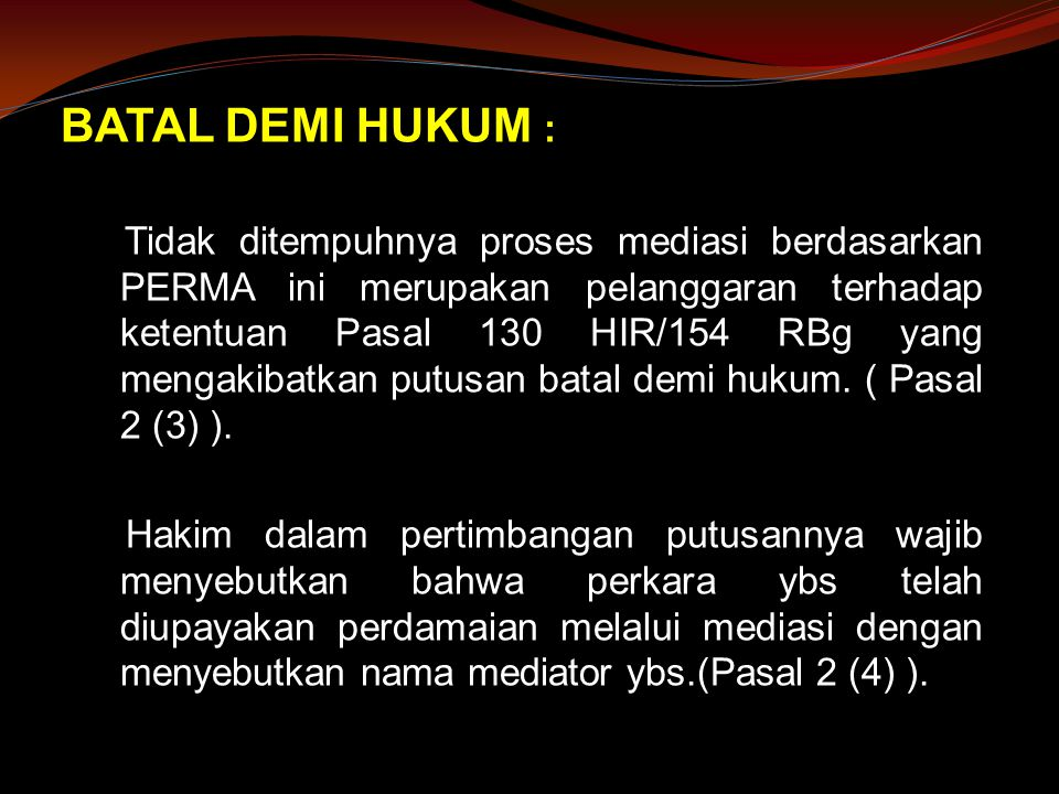 BATAL DEMI HUKUM :