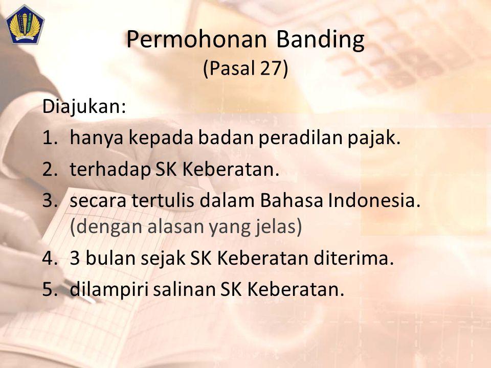 Permohonan Banding (Pasal 27)