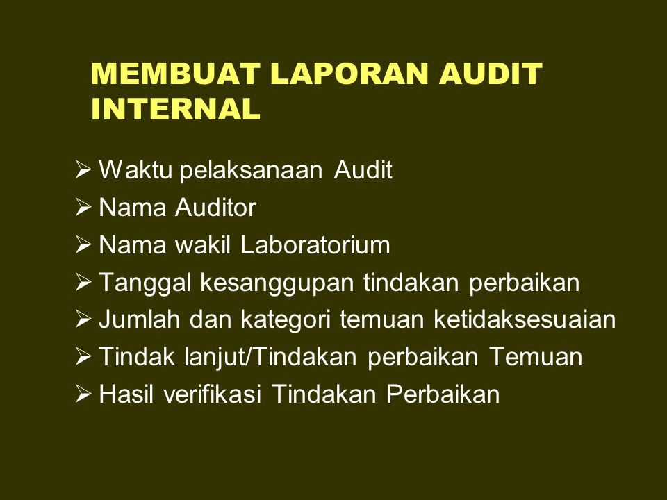 MEMBUAT LAPORAN AUDIT INTERNAL