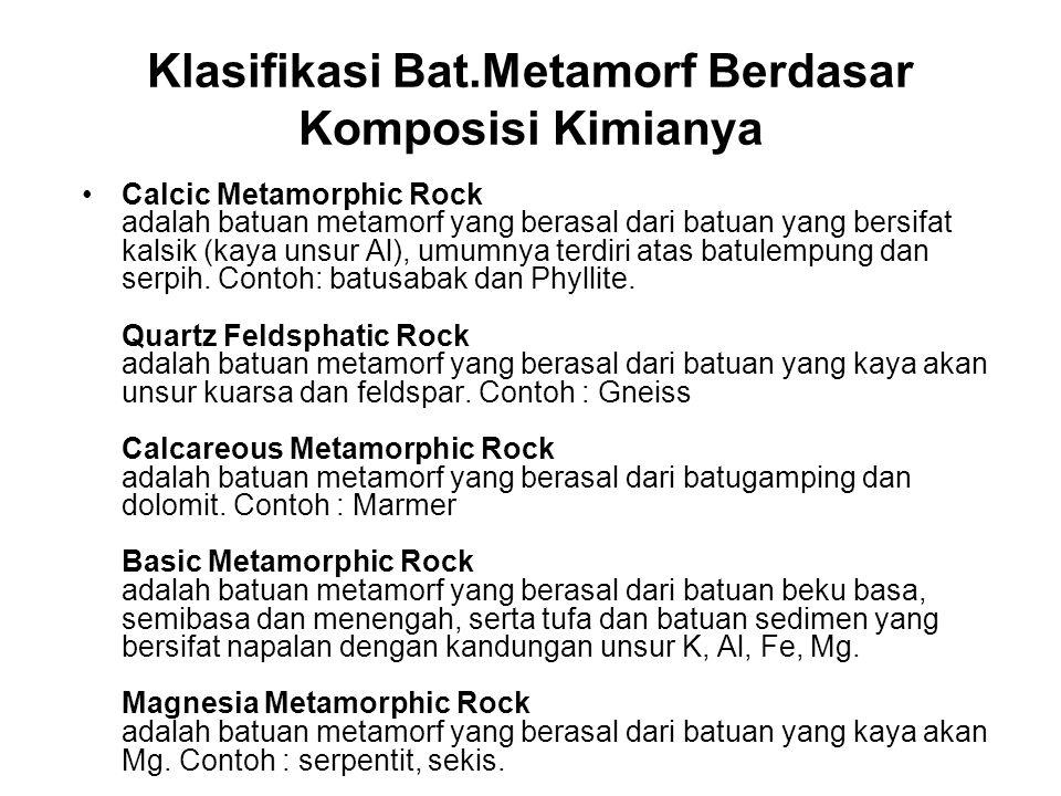 Klasifikasi Bat.Metamorf Berdasar Komposisi Kimianya