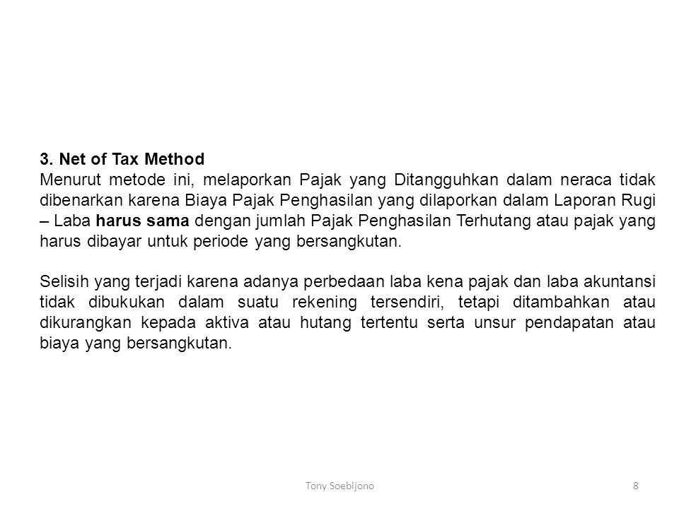 3. Net of Tax Method