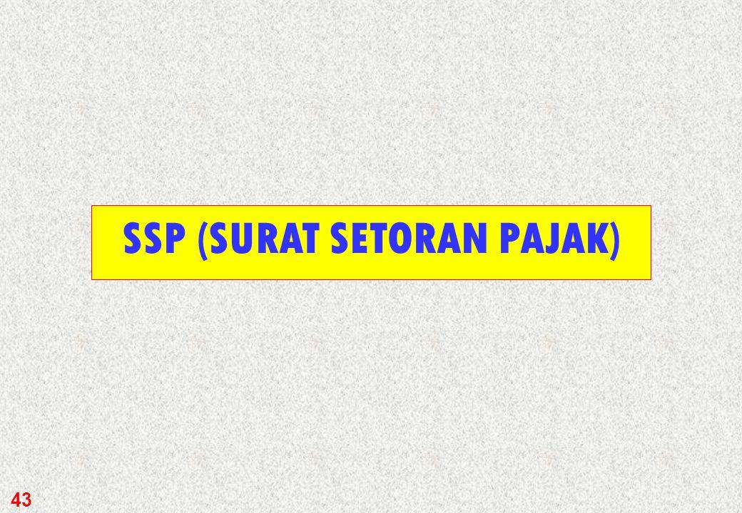 SSP (SURAT SETORAN PAJAK)