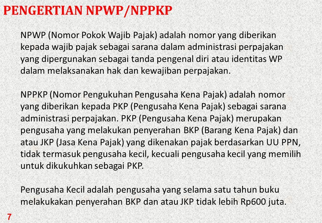 PENGERTIAN NPWP/NPPKP