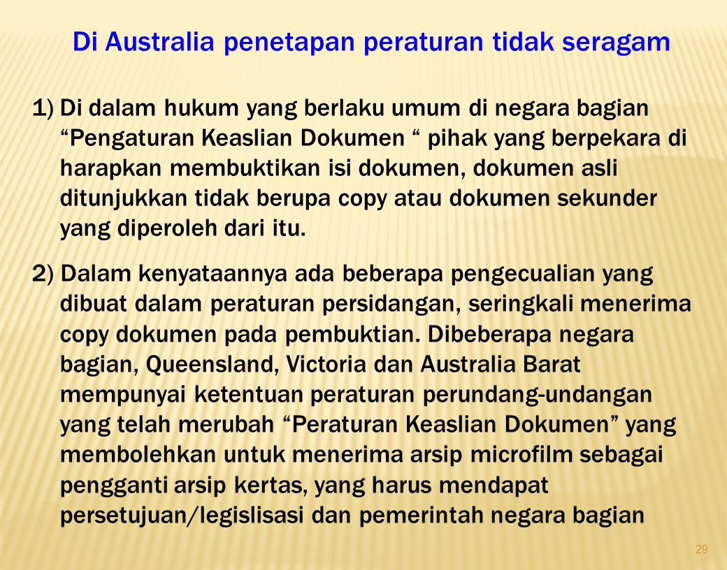 Di Australia penetapan peraturan tidak seragam
