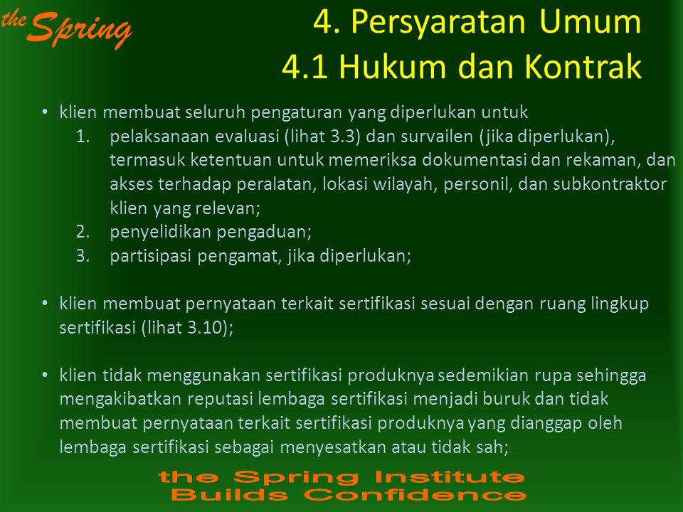 4. Persyaratan Umum 4.1 Hukum dan Kontrak