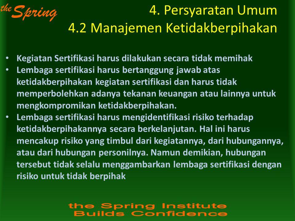 4. Persyaratan Umum 4.2 Manajemen Ketidakberpihakan