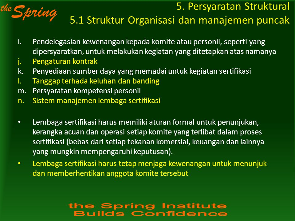 5. Persyaratan Struktural 5.1 Struktur Organisasi dan manajemen puncak