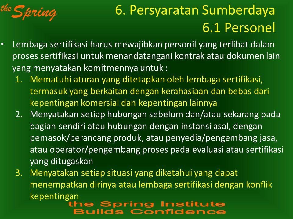 6. Persyaratan Sumberdaya 6.1 Personel