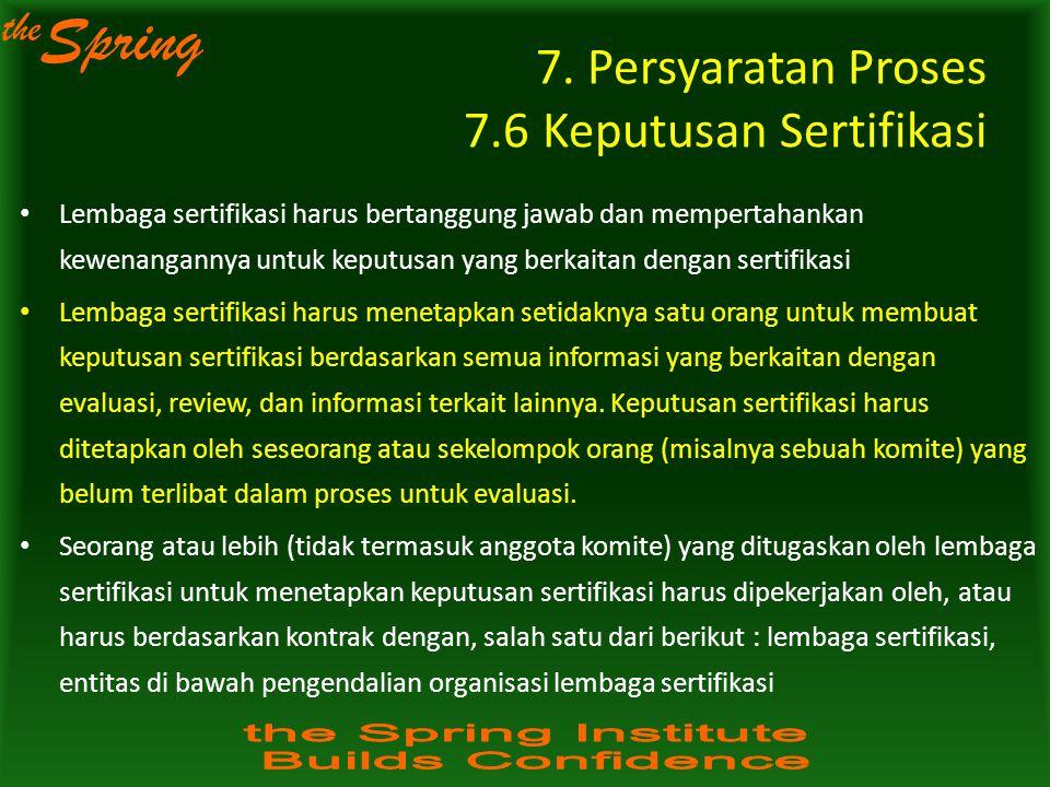 7. Persyaratan Proses 7.6 Keputusan Sertifikasi
