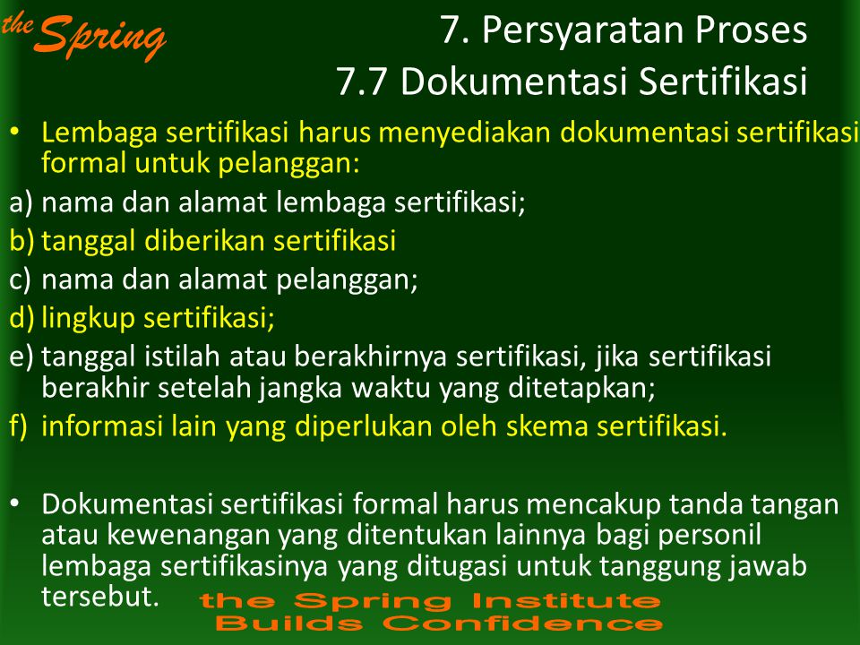 7. Persyaratan Proses 7.7 Dokumentasi Sertifikasi