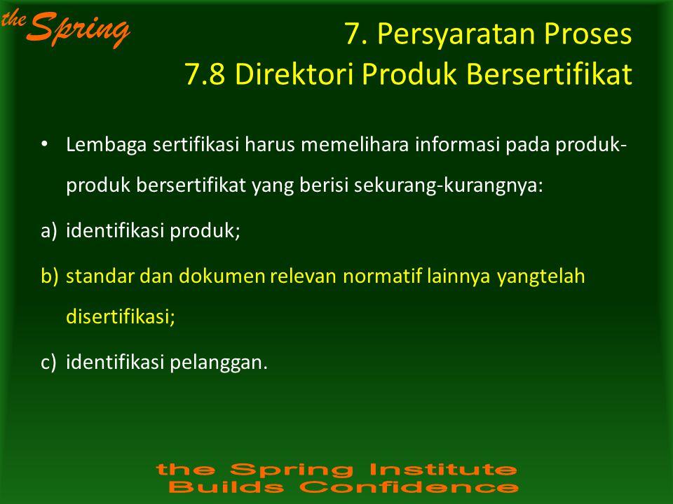 7. Persyaratan Proses 7.8 Direktori Produk Bersertifikat