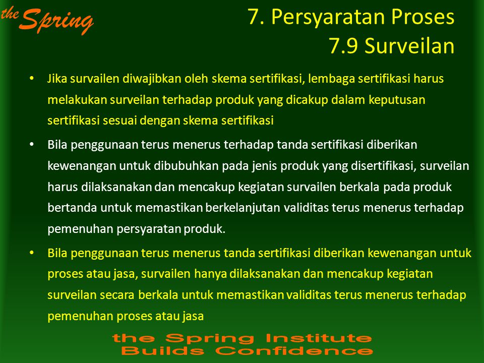 7. Persyaratan Proses 7.9 Surveilan