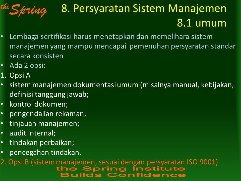 8. Persyaratan Sistem Manajemen 8.1 umum