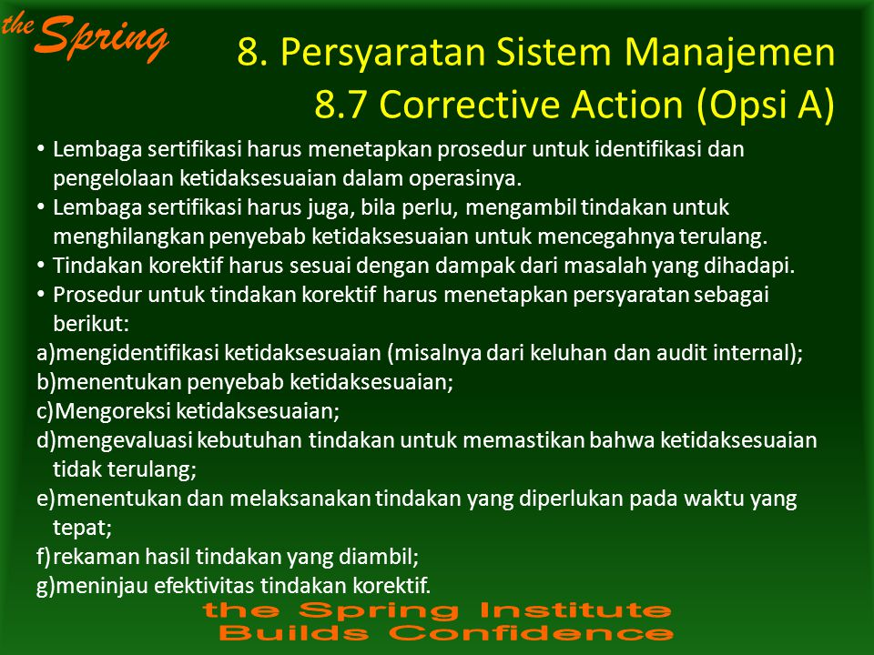 8. Persyaratan Sistem Manajemen 8.7 Corrective Action (Opsi A)