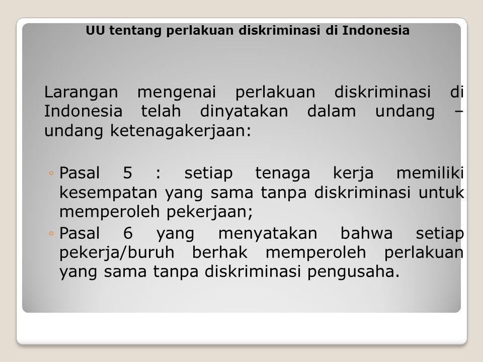 UU tentang perlakuan diskriminasi di Indonesia