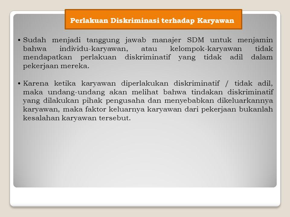 Perlakuan Diskriminasi terhadap Karyawan