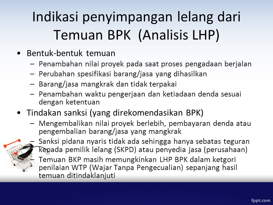 Indikasi penyimpangan lelang dari Temuan BPK (Analisis LHP)
