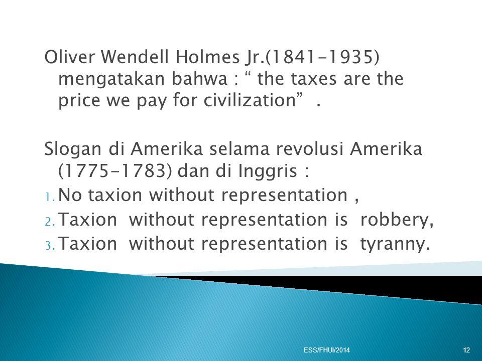 Slogan di Amerika selama revolusi Amerika (1775-1783) dan di Inggris :
