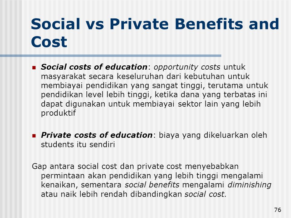 Social vs Private Benefits and Cost
