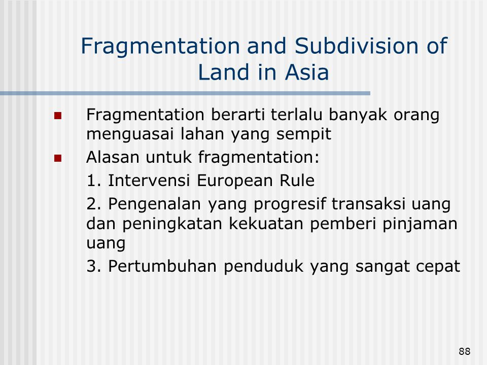 Fragmentation and Subdivision of Land in Asia