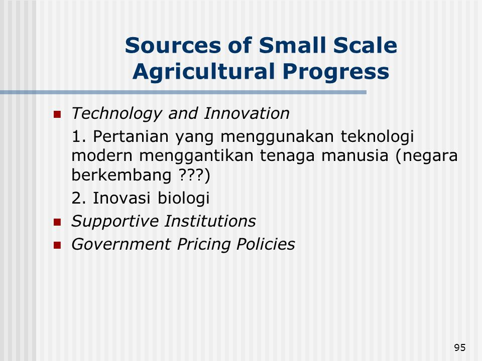 Sources of Small Scale Agricultural Progress