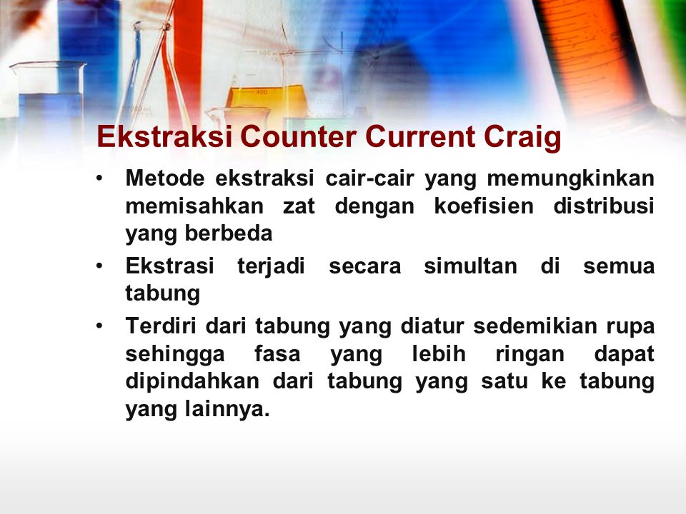 Ekstraksi Counter Current Craig